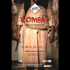 Spectacle Combat de Gilles Granouillet par la Compagnie La Part Manquante